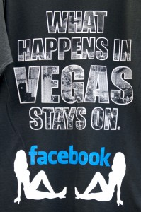 What Happens in Vegas Stays on Facebook T-shirt